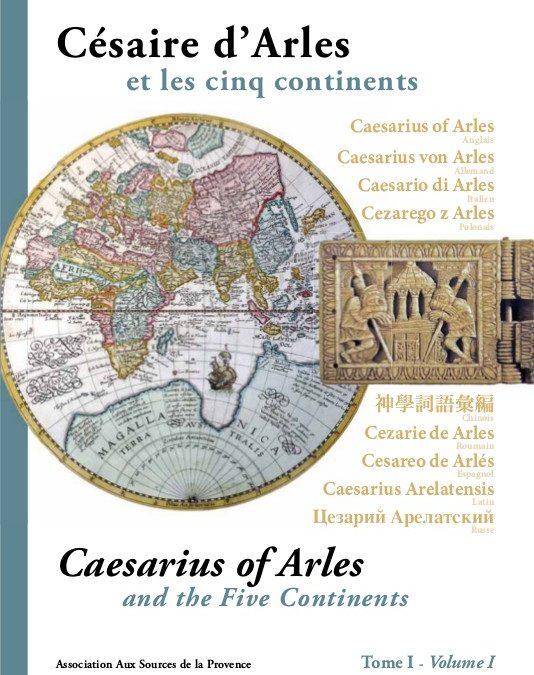 Césaire d'Arles et les cinq continents – tome II