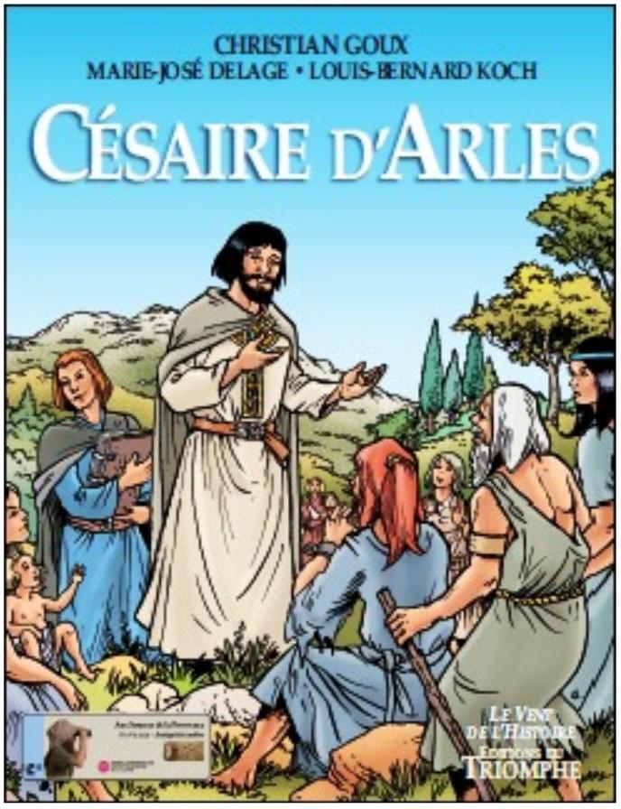 L'histoire de Césaire d'Arles en bande dessinée