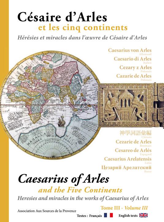 Césaire d'Arles et les cinq continents – tome III
